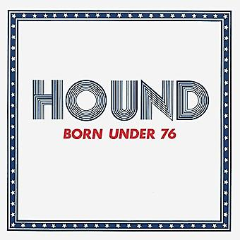 Hound - Born Under 76 [CD] USA import