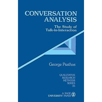 Conversation Analysis by Psathas & George