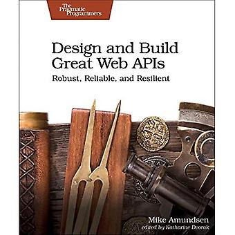 Design and Build Great Web� APIs