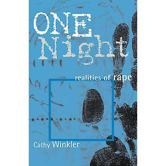 One Night - Raiskauksen realiteetit kirjoittanut Cathy Winkler - 9780759101210 Kirja