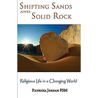 Shifting Sands and Solid Rock by Patricia Jordan - 9780852448694 Book