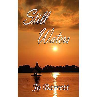 Still Waters by Jo Barrett - 9781601542984 Book