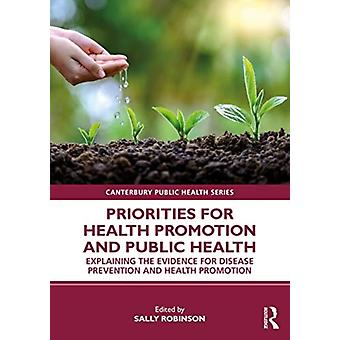 Priorities for Health Promotion and Public Health par Édité par Sally Robinson