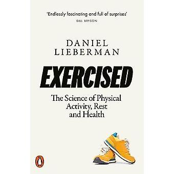 Uitgeoefend De wetenschap van fysieke activiteit Rust en gezondheid