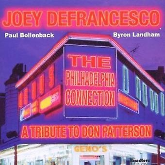 Joey Defrancesco - Philadelphia Connection: Tribute to Don Patterson [CD] USA import