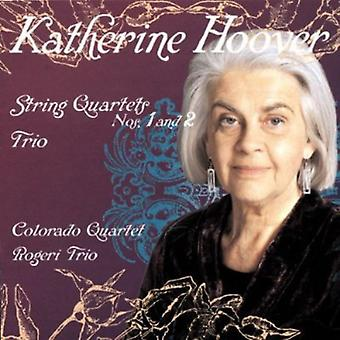 Katherine Hoover - Katherine Hoover: String Quartets Nos. 1 and 2; Trio [CD] USA import