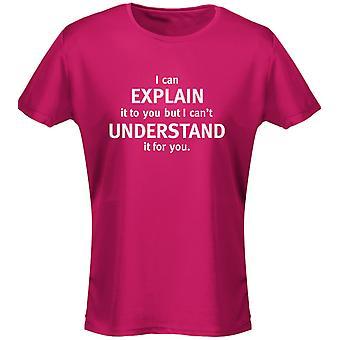 Jag kan förklara det att du inte förstå det för du Womens T-Shirt 8 färger (8-20) av swagwear