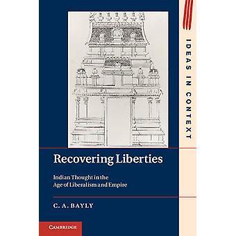 Odzyskanie wolności - Hinduska myśl w epoce liberalizmu i Emp