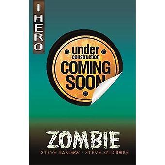 EDGE - I HERO - Monster Hunter - Zombie de Steve Skidmore - 978144515935