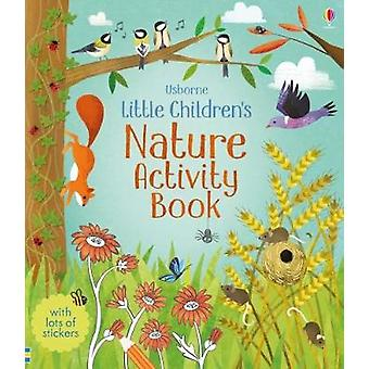 Little Children's Nature Activity Book by Little Children's Nature Ac