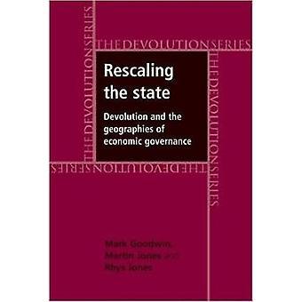 Skalierung des Staates - Dezentralisierung und der Geographie der wirtschaftlichen Gover