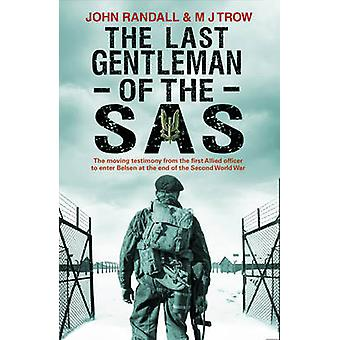 The Last Gentleman of the SAS - A Moving Testimony from the First Alli