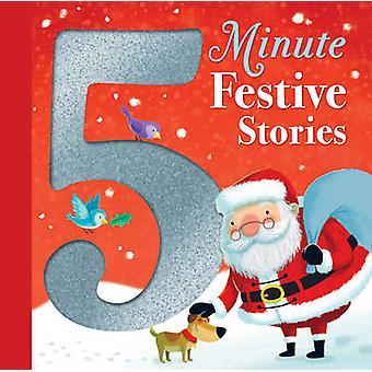 5 minuters festliga historier av olika författare - 9781848693333 bok