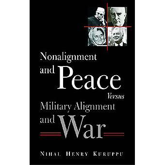 Ongebondenheid en vrede Versus militaire uitlijning en oorlog door Henry Ni