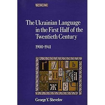 La lingua Ucraina nella prima metà del XX secolo (19