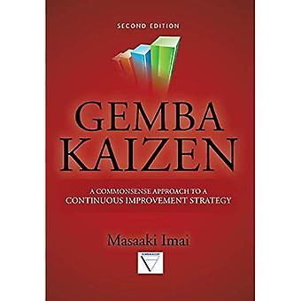 Gemba Kaizen: Ett sunt förhållningssätt till en kontinuerlig förbättringsstrategi 2/E