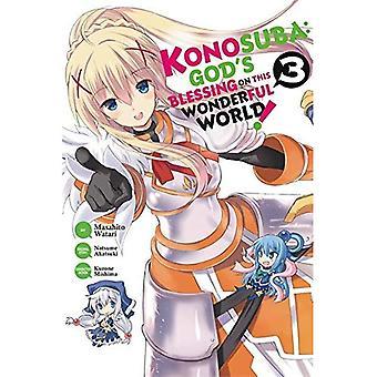 Konosuba: Benedizione di Dio su questo mondo meraviglioso!: Vol. 3: (Manga)
