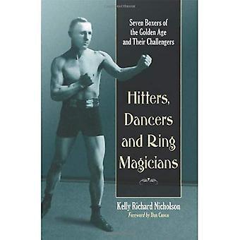 Hitters, tanssijoita ja rengas taikureita: seitsemän nyrkkeilijät kulta ja niiden haastajat