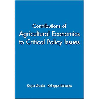 Contributions of Agricultural Economics to Critical Policy Issues: Proceedings of the Twenty-sixth International Conference of Agricultural Economists