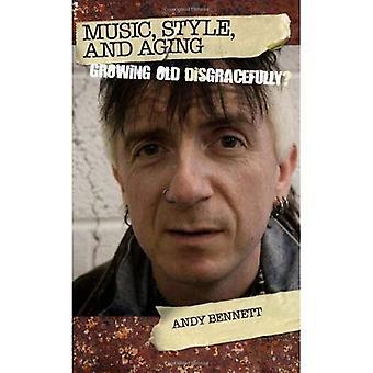 Musik, Stil und Alterung