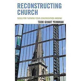 Reconstructie kerk: Tools voor het draaien van je congregatie rond