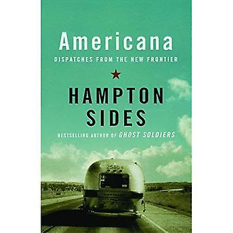 Americana: Sändningar från den nya gränsen