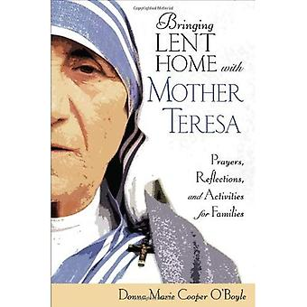 Bringing Lent Home with Blessed Teresa: Prayers, Reflections, and Activities for Families