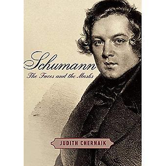 Schumann: Les visages et les masques