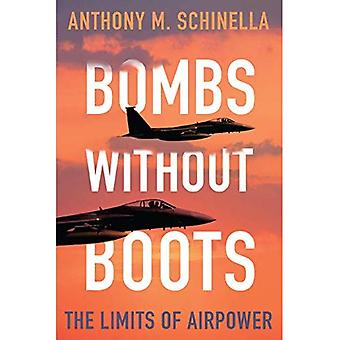 Bombs without Boots: The Limits of Airpower