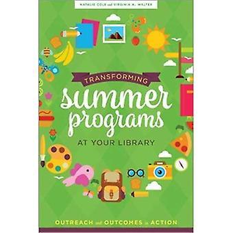 Transformer les programmes d'été à votre bibliothèque: Outreach and Outcomes in Action