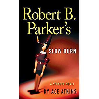 Robert B. Parker's Slow Burn (Spencer)