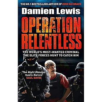 Operación caza del hombre: La caza para el Criminal más rico, más mortífero en la historia