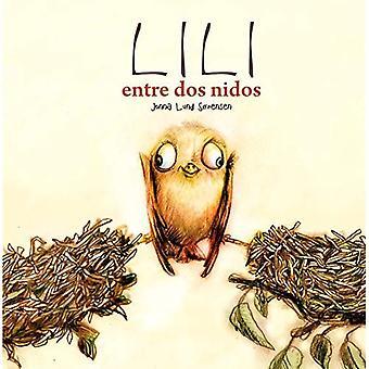 Lili, Entre DOS Nidos (Lili Entre Deux Nids)
