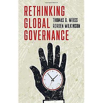 Repenser la gouvernance mondiale