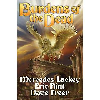 Burdens of the Dead by Mercedes Lackey - 9781451638745 Book