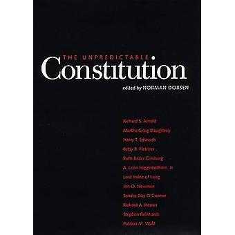 The Unpredictable Constitution by Dorsen & Norman