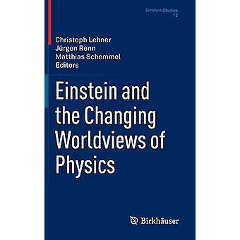 Einstein og den skiftende grunnsyn i fysikk ved Lehner & Christoph