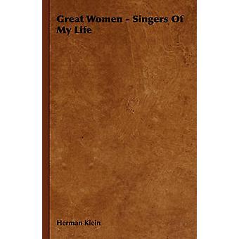 Grote vrouwen zangers van mijn leven door Klein & Herman