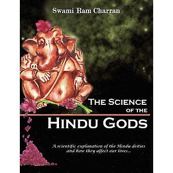Tiede HINDU jumalia ja elämäsi tieteelliset elementit, jotka KONTROLLOIVAT toimia ja reaktioita Charran & Swami RAM