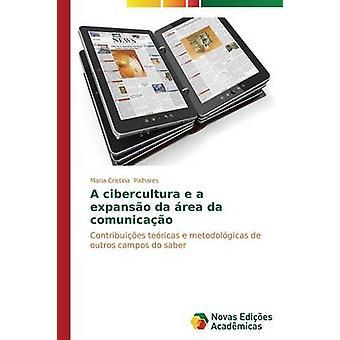 Eine Cibercultura e ein Expanso da Rea da Comunicao von Palhares Maria Cristina