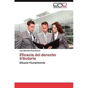 Eficacia del Derecho Tributario af Pe a. Garc a. & Juan Silvestre