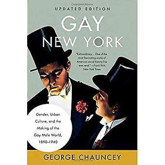 Gay New York: Genre, Culture urbaine et la fabrication du monde Gay Male, 1890-1940