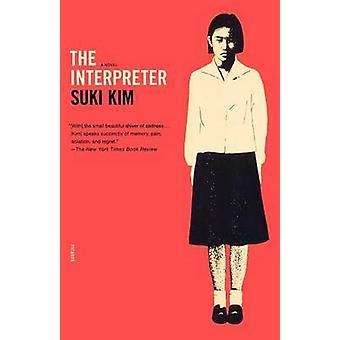 The Interpreter by Suki Kim - 9780312422240 Book