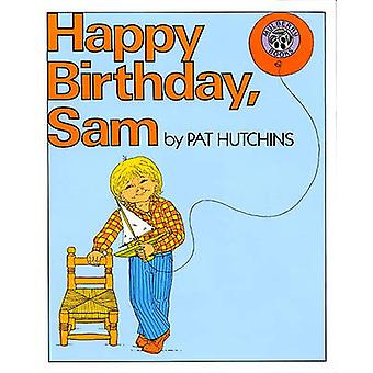 Happy Birthday - Sam by Pat Hutchins - 9780808537434 Book