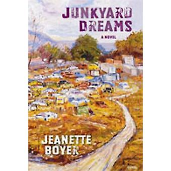 Junkyard Dreams - A Novel - 9780826339492 Book