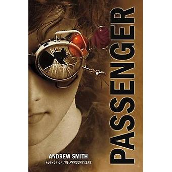 Passenger by Andrew Smith - 9781250004871 Book