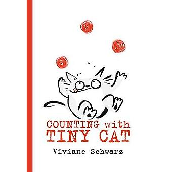 Counting with Tiny Cat by Viviane Schwarz - 9781406378351 Book