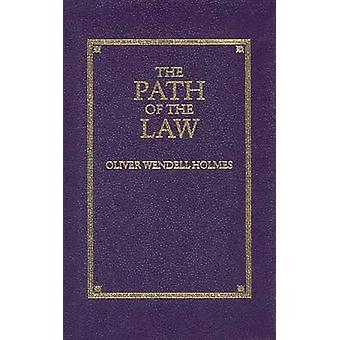 Path of the Law by Oliver Wendell Holmes - 9781557091741 Book