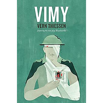 Vimy - Second Edition by Vern Thiessen - 9781770918306 Book
