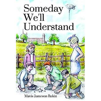 Someday We'll Understand by Someday We'll Understand - 9781784653484